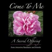 Come to Me by Antonina Randazzo