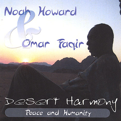 Desert Harmony by Noah Howard