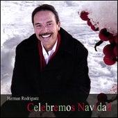 Celebremos Navidad by Herman Rodriguez