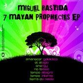 7 Mayan Prophecies de Miguel Bastida
