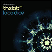 Loco Dice - The Lab 01 by Various Artists