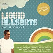 Liquid Allsorts - Drum & Bass Volume 1 - Mixed By A Sides by Various Artists
