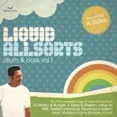 Liquid Allsorts - Drum & Bass Volume 1 - Mixed By A Sides von Various Artists