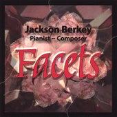 Facets by Jackson Berkey