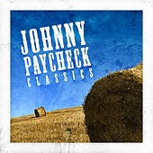 Classics by Johnny Paycheck