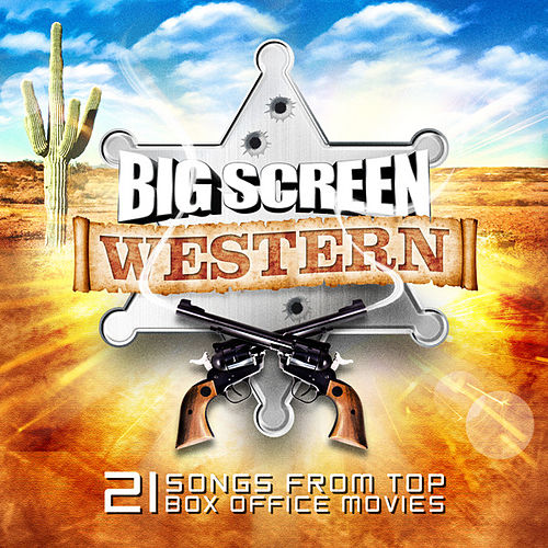 Big Screen Western by Various Artists