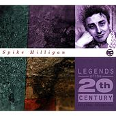 Legends Of The 20th Century by Spike Milligan