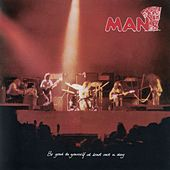 Be Good To Yourself Once A Day (With Bonus Tracks) by Man