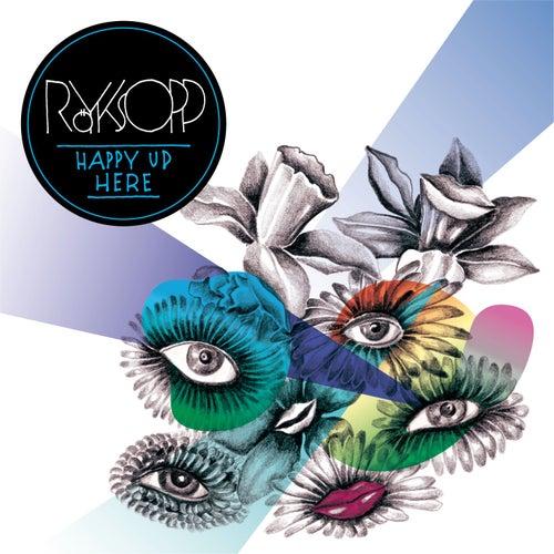 Happy Up Here (Marching Band Version) von Röyksopp