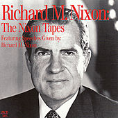 Richard M. Nixon: The Nixon Tapes de Richard M. Nixon