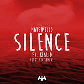 Silence (Rude Kid Remix) de Khalid