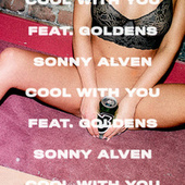 Cool With You by Sonny Alven