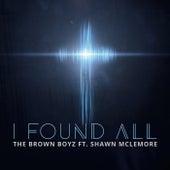 I Found All by Brown Boyz