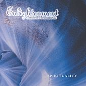 Enlightenment Guided Meditation: Spirituality by Enlightenment (New Age)