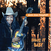 Heritage of the Blues: Shake It Baby de Jessie Mae Hemphill