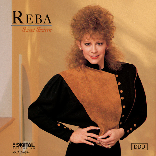 Sweet Sixteen (MCA Special Products) by Reba McEntire