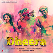 Dheera (Kannada) [Original Motion Picture Soundtrack] de Yuvan Shankar Raja