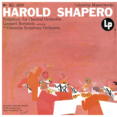 Shapero: Symphony for Classical Orchestra (Remastered) by Leonard Bernstein
