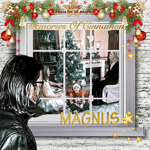 Memories of Cinnamon by Magnus