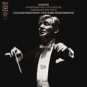 Mahler: Symhonies Nos. 6 & 9 (Remastered) by Leonard Bernstein