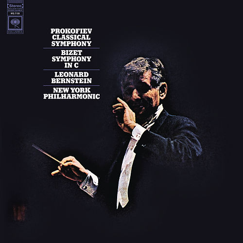 Prokofiev: Symphony No. 1 in D Major - Bizet: Symphony in C Major (Remastered) by Leonard Bernstein