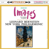 Debussy: Images pour orchestre, L. 122 (Remastered) by Leonard Bernstein