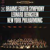 Brahms: Symphony No. 4 in E Minor, Op. 98 (Remastered) by Leonard Bernstein