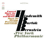 Bartók: Music for Strings, Percussion and Celesta, Sz. 106 - Hindemith: Concert Music For String Orchestra And Brass, Op. 50 (Remastered) by Leonard Bernstein