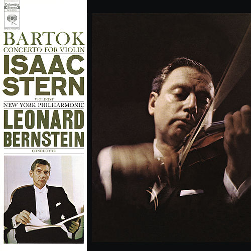 Bartók: Violin Concerto No. 2 in B Minor, Sz.112 (Remastered) by Isaac Stern