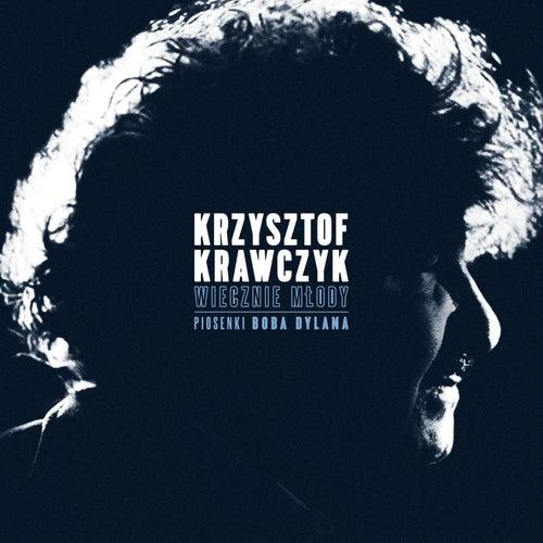 Wiecznie Mlody. Piosenki Boba Dylana by Krzysztof Krawczyk