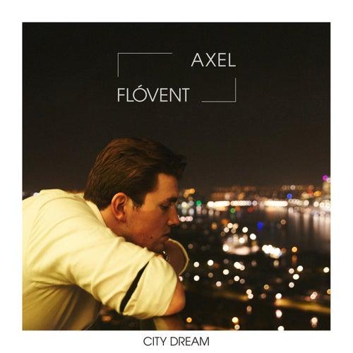 City Dream by Axel Flóvent