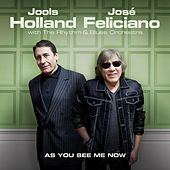 As You See Me Now de Jose Feliciano