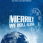 Merrily We Roll Along [1994 Off-Broadway Revival Cast] by Stephen Sondheim