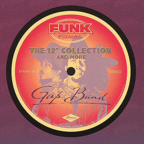 The 12' Collection And More by The Gap Band
