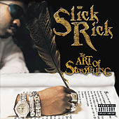The Art Of Storytelling von Slick Rick