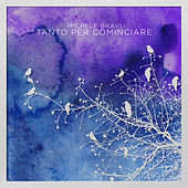 Tanto Per Cominciare by Michele Bravi