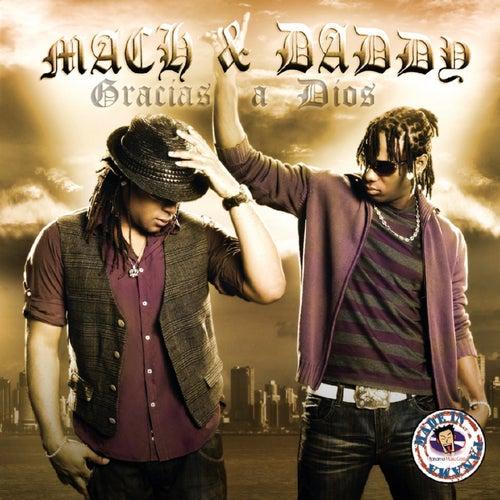 Gracias A Dios by Mach & Daddy