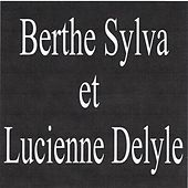 Berthe sylva et lucienne delyle by Various Artists
