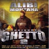 Toujours Ghetto Volume 2 by Alibi montana