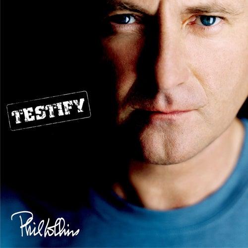 Testify von Phil Collins
