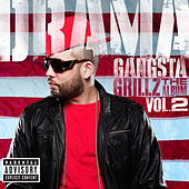Gangsta Grillz: The Album Vol. 2 by DJ Drama