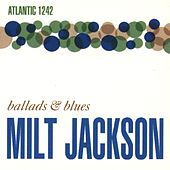 Ballads & Blues by Milt Jackson