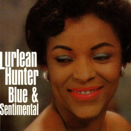Blue & Sentimental by Lurlean Hunter