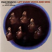 Lift Every Voice And Sing von Max Roach