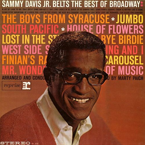 Sammy Davis Jr. Belts The Best Of Broadway by Sammy Davis, Jr.