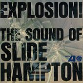 Explosion! The Sound Of Slide Hampton by Slide Hampton Octet