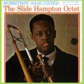 Somethin' Sanctified by Slide Hampton Octet