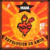 Revolucion de amor van Maná