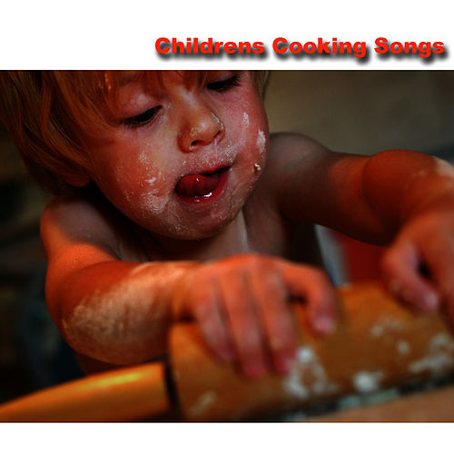 Childrens Cooking Songs by Songs For Children