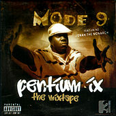 Pentium Ix The Mixtape by Mode Nine